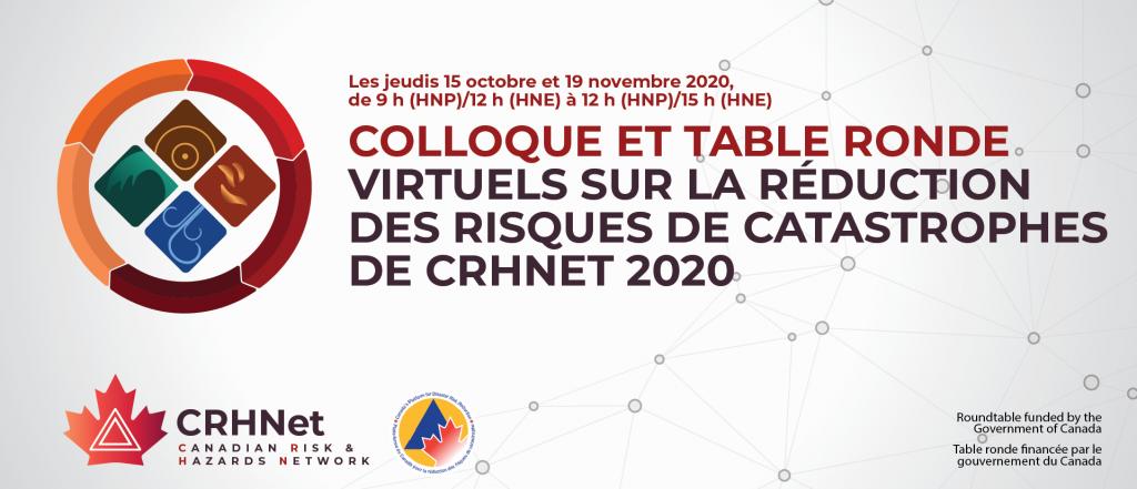 COLLOQUE ET TABLE ROND VIRTUELS SUR LA RÉDUCTIONE DES RISQUES DE CATASTROPHES DE CRHNET 2020